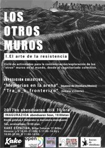 Los otros muros: I. El arte de la Resistencia.