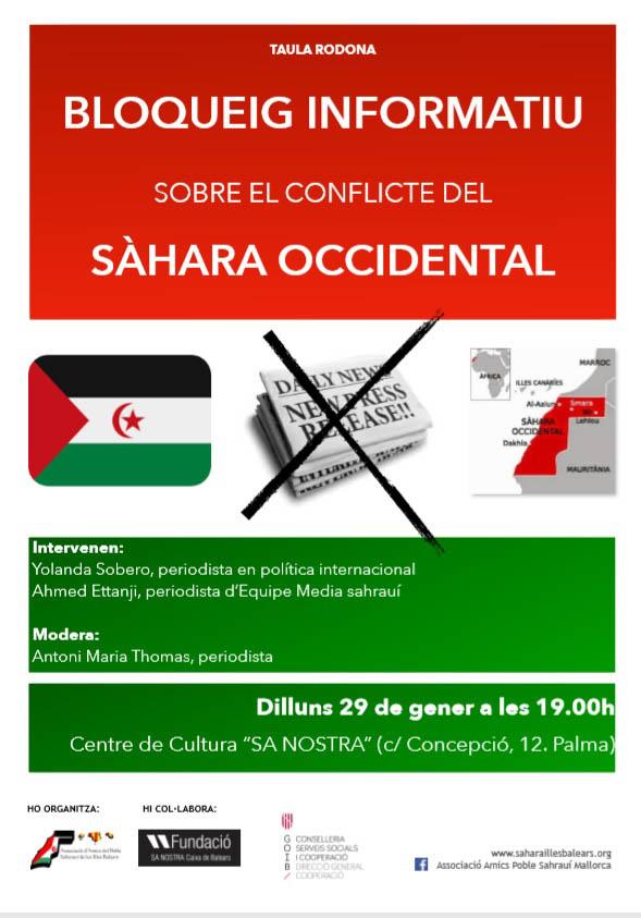 """Taula rodona """"Bloqueig informatiu sobre el conflicte del Sàhara Occidental"""", dilluns 29 de gener, 19h. Sa Nostra Recibidos x"""